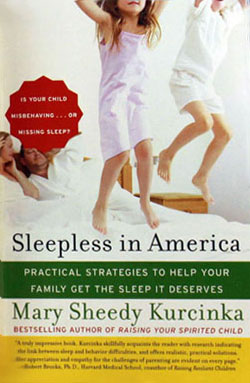 Sleepless In America by Dr. Mary Sheedy Kurcinka