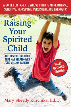 Raising the Spirited Child by Dr. Mary Sheedy Kurcinka - Fully Updated Edition